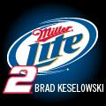 Brad Keselowski 2 Miller Lite