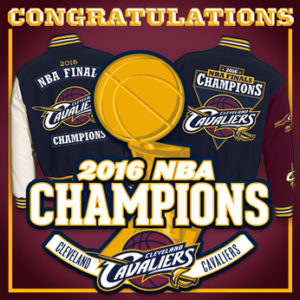 2016 NBA CHAMPIONS CLEVELAND CAVALIERS